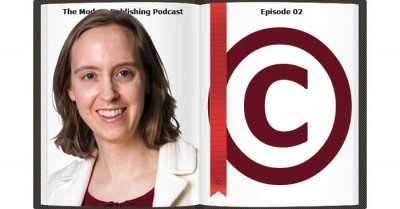 Episode 2 – Why You May Want to Register Your Copyright, with special guest Erin Moore