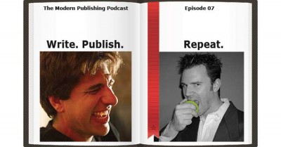 Episode 7: Write, Publish, Repeat with Sean Platt & Johnny B. Truant