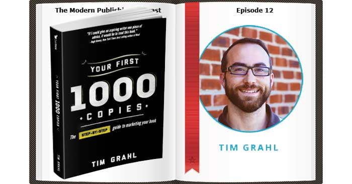 Episode 12: A Review of Your First 1000 Copies by Tim Grahl